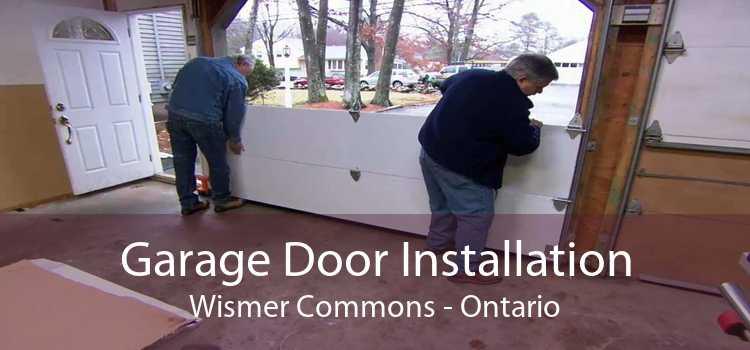 Garage Door Installation Wismer Commons - Ontario