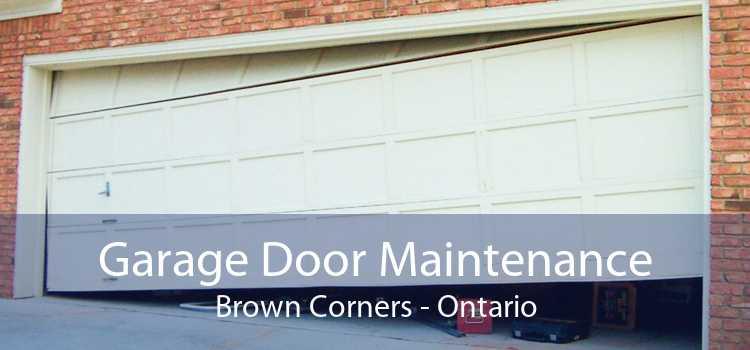 Garage Door Maintenance Brown Corners - Ontario