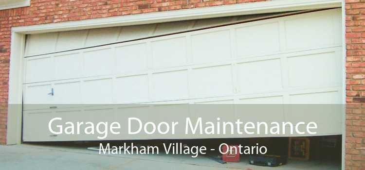 Garage Door Maintenance Markham Village - Ontario