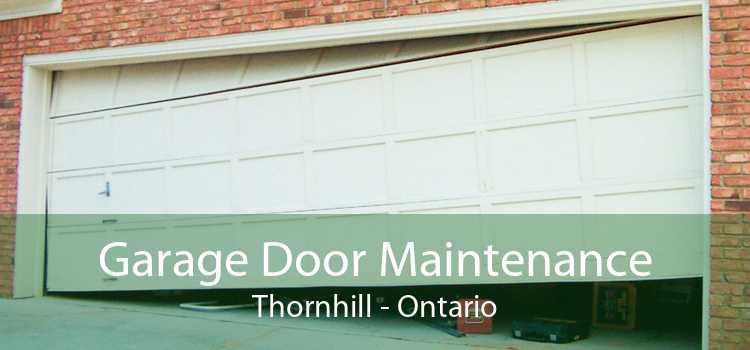 Garage Door Maintenance Thornhill - Ontario