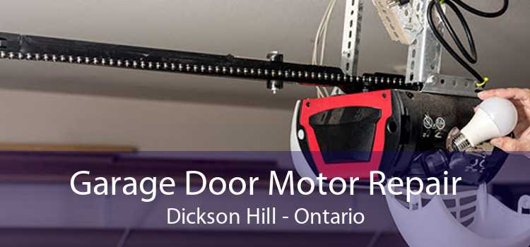 Garage Door Motor Repair Dickson Hill - Ontario