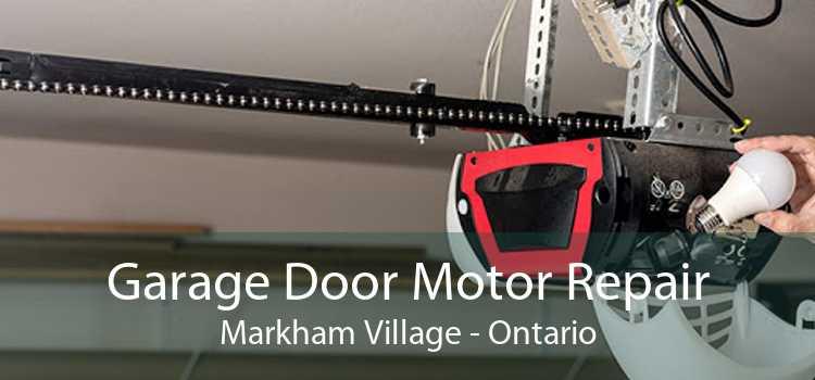 Garage Door Motor Repair Markham Village - Ontario