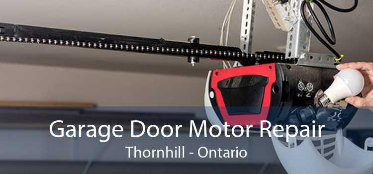 Garage Door Motor Repair Thornhill - Ontario