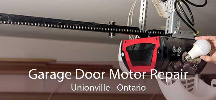 Garage Door Motor Repair Unionville - Ontario