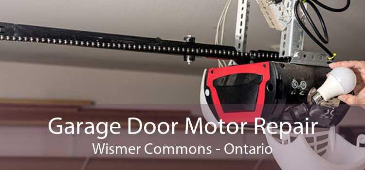 Garage Door Motor Repair Wismer Commons - Ontario