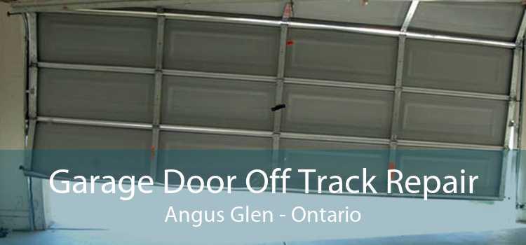 Garage Door Off Track Repair Angus Glen - Ontario