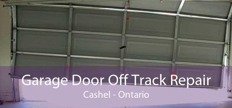 Garage Door Off Track Repair Cashel - Ontario