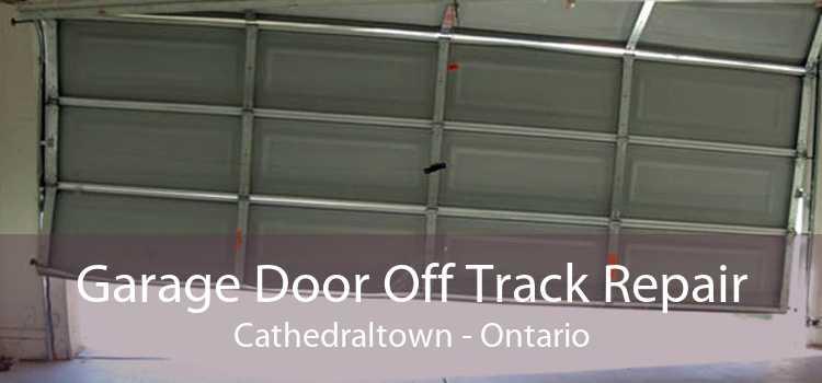 Garage Door Off Track Repair Cathedraltown - Ontario