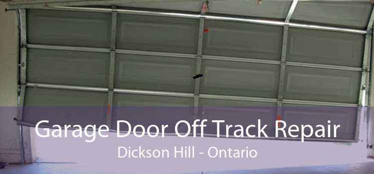 Garage Door Off Track Repair Dickson Hill - Ontario