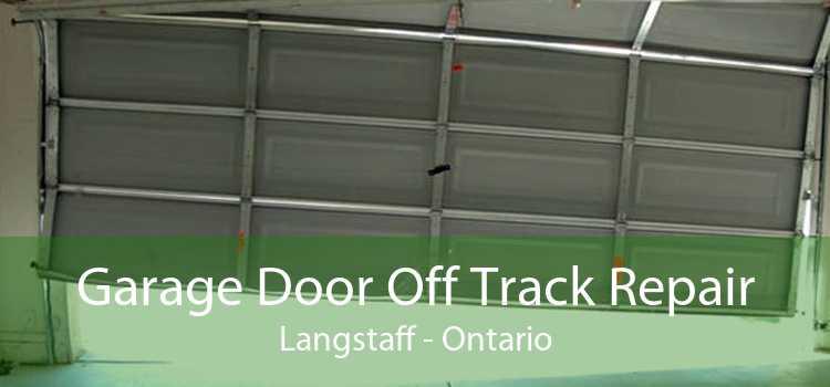 Garage Door Off Track Repair Langstaff - Ontario