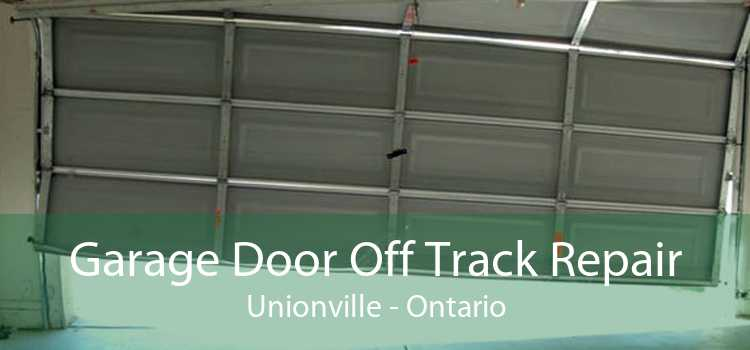 Garage Door Off Track Repair Unionville - Ontario