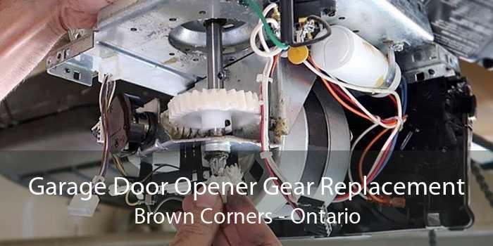 Garage Door Opener Gear Replacement Brown Corners - Ontario