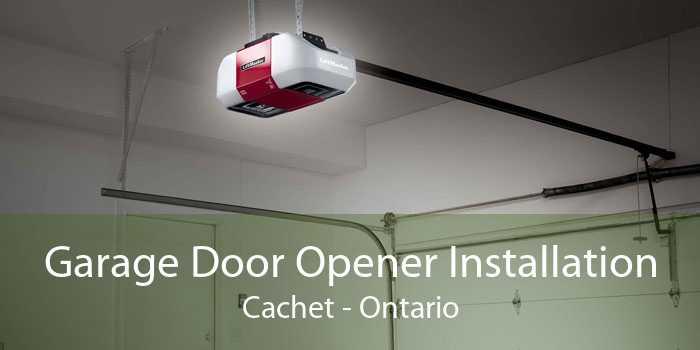 Garage Door Opener Installation Cachet - Ontario