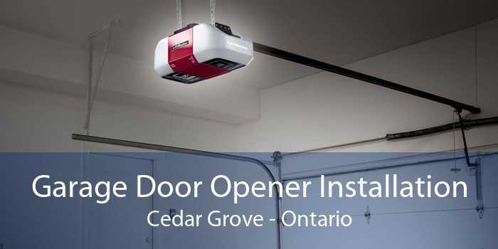 Garage Door Opener Installation Cedar Grove - Ontario