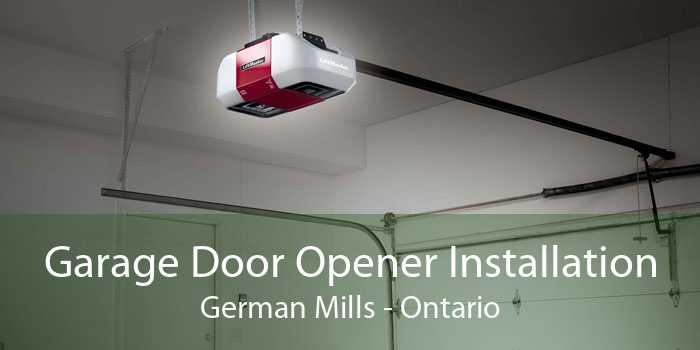 Garage Door Opener Installation German Mills - Ontario