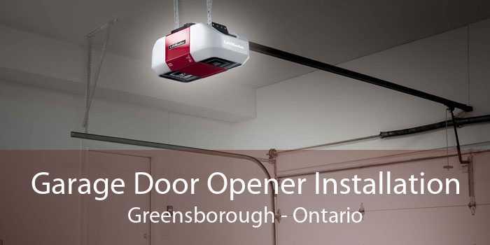 Garage Door Opener Installation Greensborough - Ontario