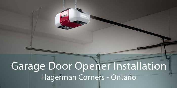 Garage Door Opener Installation Hagerman Corners - Ontario