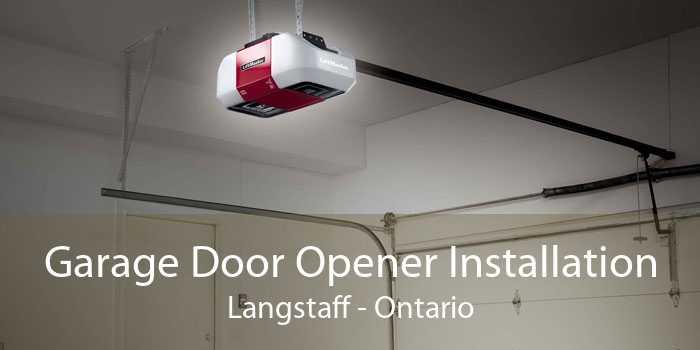 Garage Door Opener Installation Langstaff - Ontario