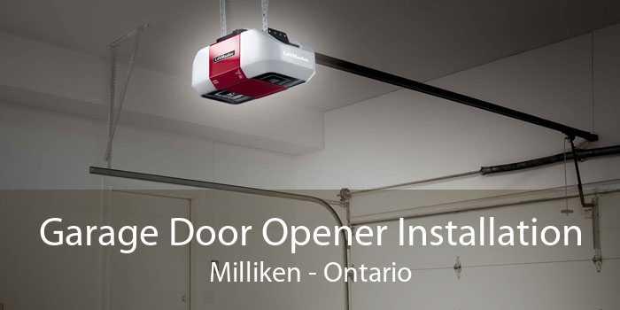 Garage Door Opener Installation Milliken - Ontario