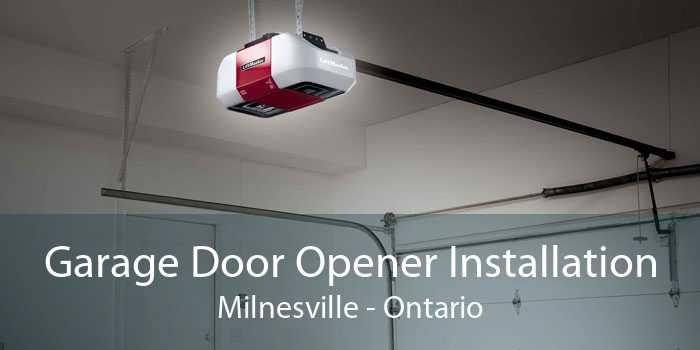 Garage Door Opener Installation Milnesville - Ontario