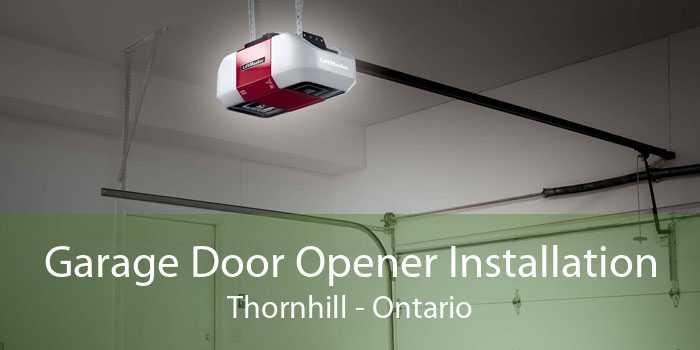 Garage Door Opener Installation Thornhill - Ontario