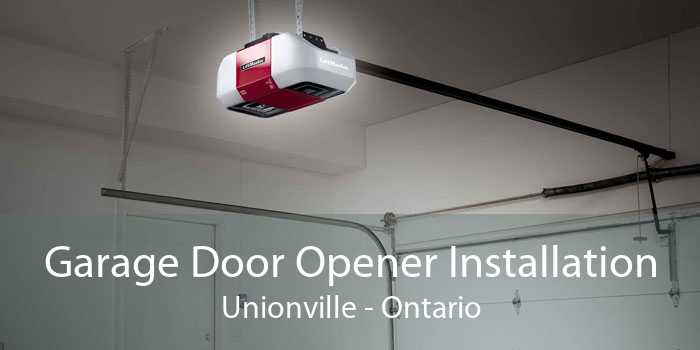 Garage Door Opener Installation Unionville - Ontario