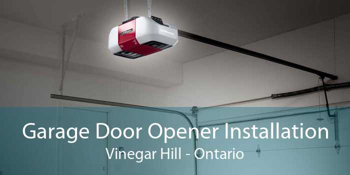 Garage Door Opener Installation Vinegar Hill - Ontario