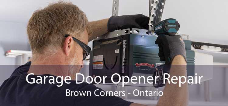 Garage Door Opener Repair Brown Corners - Ontario
