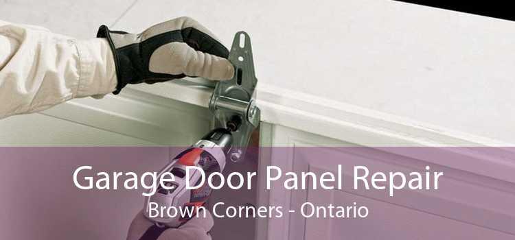 Garage Door Panel Repair Brown Corners - Ontario