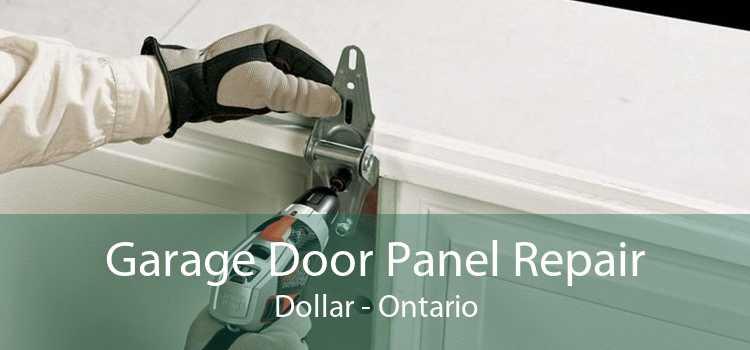 Garage Door Panel Repair Dollar - Ontario