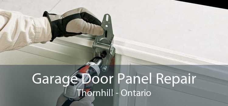 Garage Door Panel Repair Thornhill - Ontario