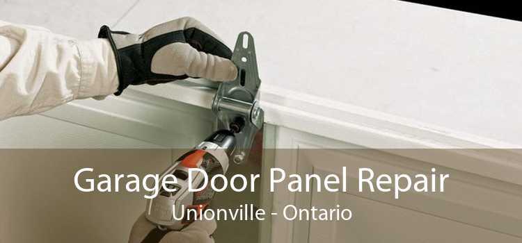 Garage Door Panel Repair Unionville - Ontario