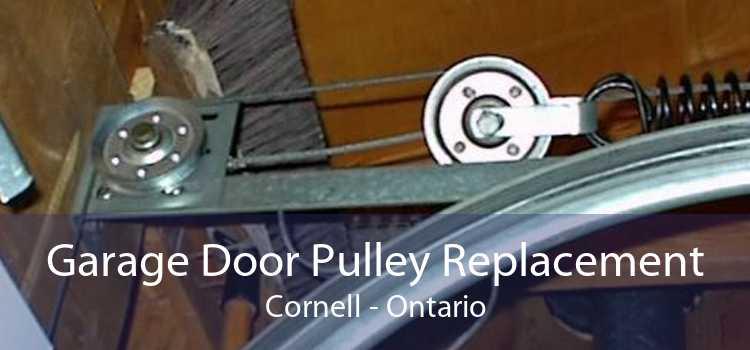 Garage Door Pulley Replacement Cornell - Ontario