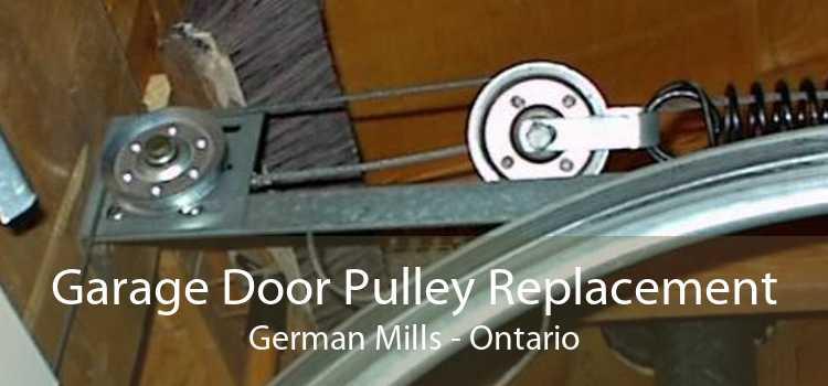 Garage Door Pulley Replacement German Mills - Ontario