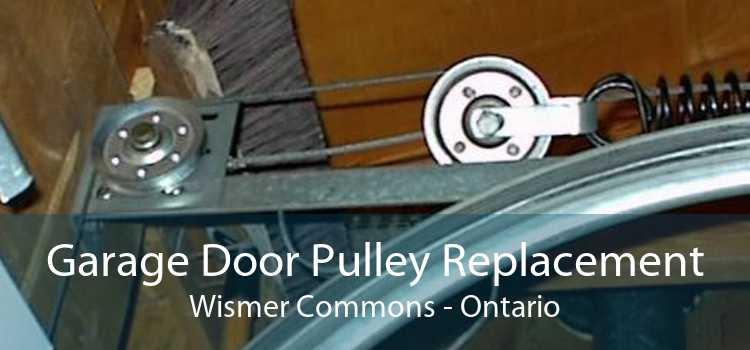 Garage Door Pulley Replacement Wismer Commons - Ontario