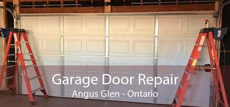 Garage Door Repair Angus Glen - Ontario