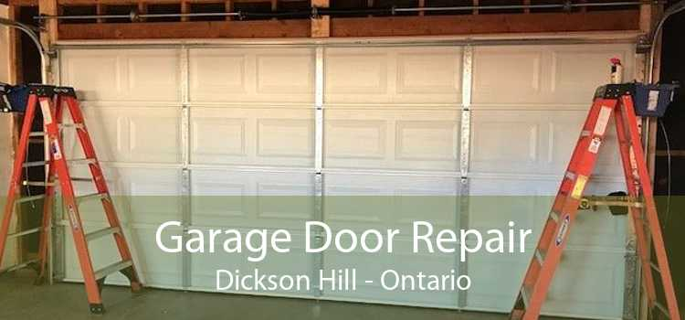 Garage Door Repair Dickson Hill - Ontario