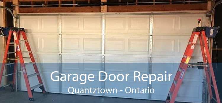 Garage Door Repair Quantztown - Ontario