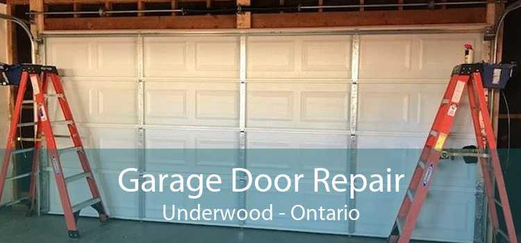 Garage Door Repair Underwood - Ontario