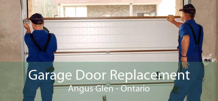 Garage Door Replacement Angus Glen - Ontario