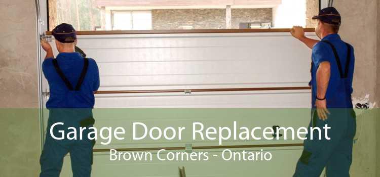 Garage Door Replacement Brown Corners - Ontario