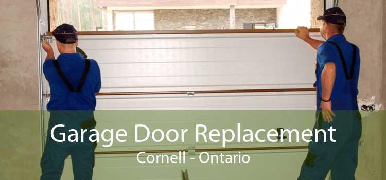 Garage Door Replacement Cornell - Ontario