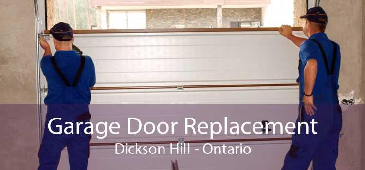Garage Door Replacement Dickson Hill - Ontario