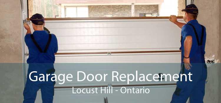 Garage Door Replacement Locust Hill - Ontario