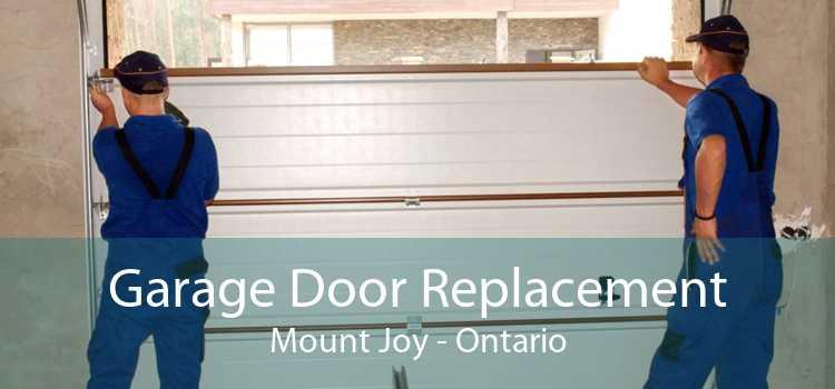 Garage Door Replacement Mount Joy - Ontario