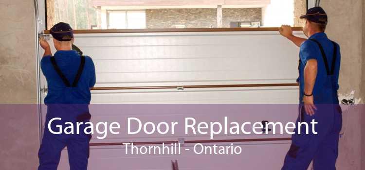 Garage Door Replacement Thornhill - Ontario