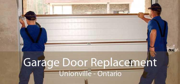 Garage Door Replacement Unionville - Ontario