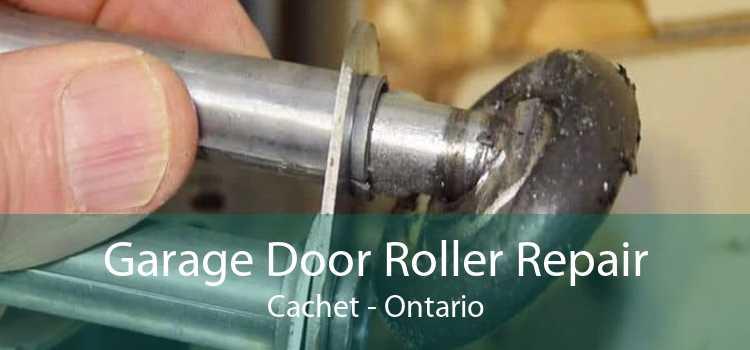 Garage Door Roller Repair Cachet - Ontario