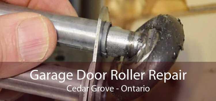 Garage Door Roller Repair Cedar Grove - Ontario