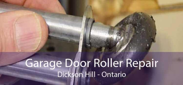 Garage Door Roller Repair Dickson Hill - Ontario